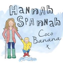 Hannah Spannah Coco Banana