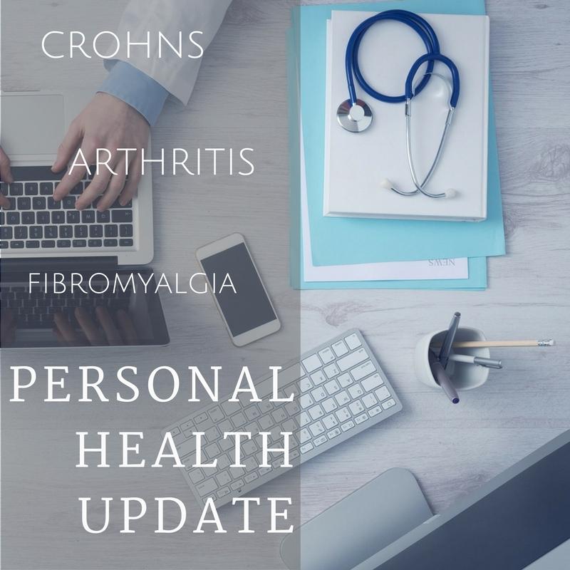 personal health update crohns arthritis fibromyalgia