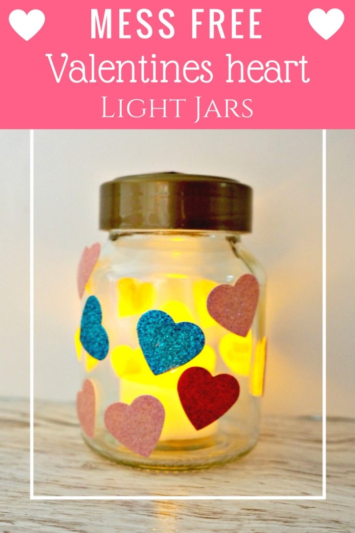 How to make beautiful mess free, glue free, hearts, valentines, light jars.